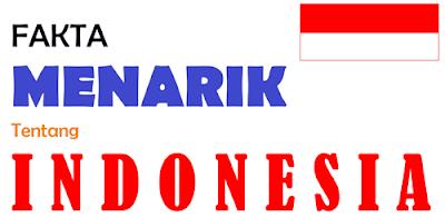 http://infomasihariini.blogspot.com/2016/11/fakta-menarik-tentang-indonesia.html