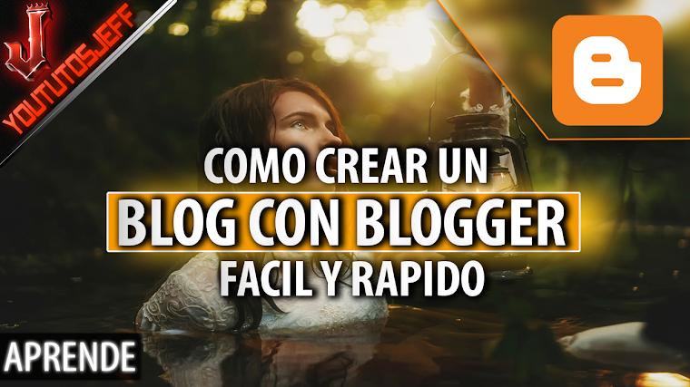 Como crear un blog con Blogger | Facil y Rapido | 2016