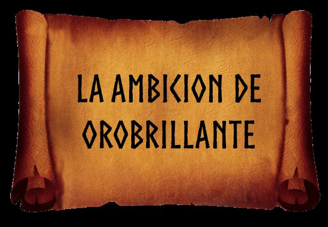 Aventuras D&D 5 Edición - La Ambición de Orobrillante