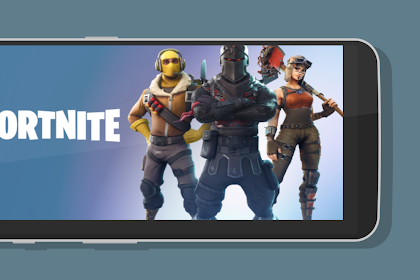 Cara Download Game Fortnite Battle Royale untuk Xiaomi Redmi Note 5 Pro