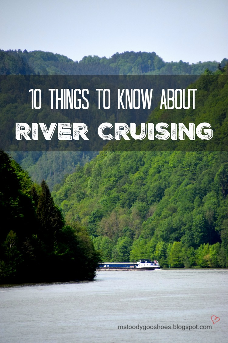Planning a river cruise? Here are 10 Things To Know | Ms. Toody Goo Shoes