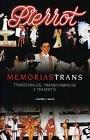 http://www.libreriacomplices.com/libros/memorias-trans/84-96106-61-6/