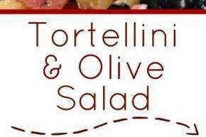 Tortellìnì Olìve Salad Recipes