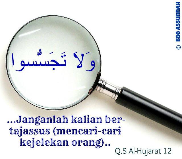 Jangan Sampai Mencari Kesalahan Orang Lain, Karena Sesungguhnya Perbuatan Itu Dilarang