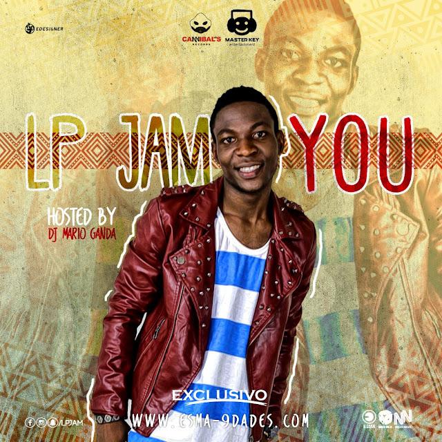 LP Jam - You (Hosted by Dj Mário Ganda)