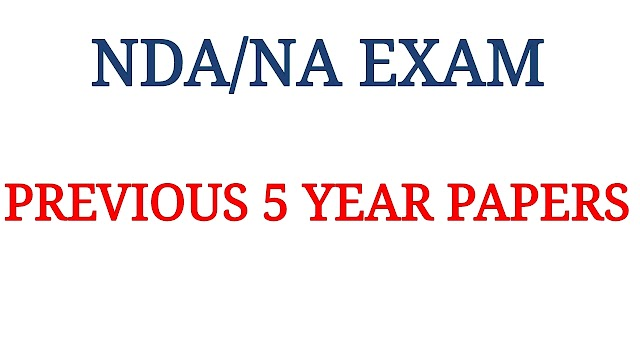 NDA/NA Exam Previous 5 Year Papers
