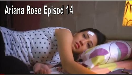 Ariana Rose Episod 14