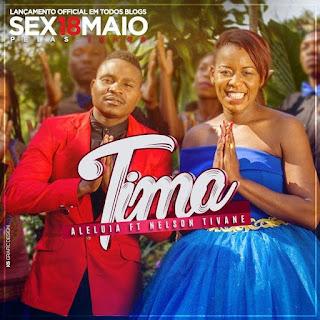Tima - Aleluia (feat. Nelson Tivane)