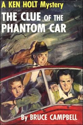 Ken Holt Mystery The Clue of the Phantom Car #8 Bruce Campbell (1953, HCDJ)