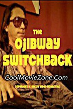 The Ojibway Switchback (2015)