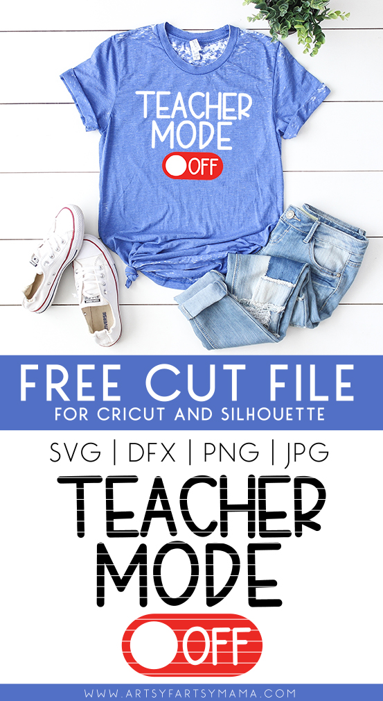 Teacher Mode Free Cut File