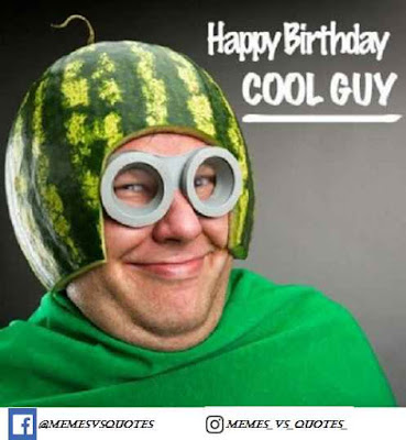 Happy birthday cool guy