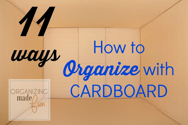How to Organize with CARDBOARD :: OrganizingMadeFun.com