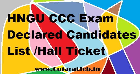 HNGU CCC Exam Declared Candidates List /Hall Ticket