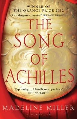 The Song Of Achilles Madeline Miller book cover