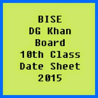 10th Class Date Sheet 2017 BISE DG Khan Board