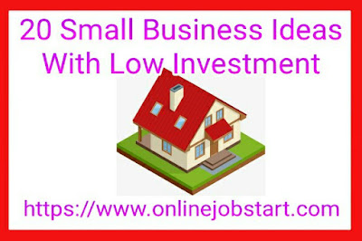 20 Small Business Ideas With low investment