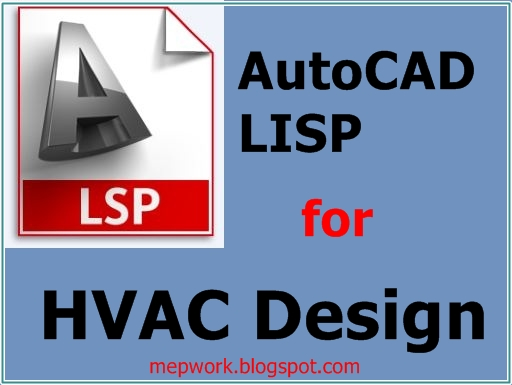 Download a collection of AutoCAD lsp for rectangular and rounf ducts in HVAC design