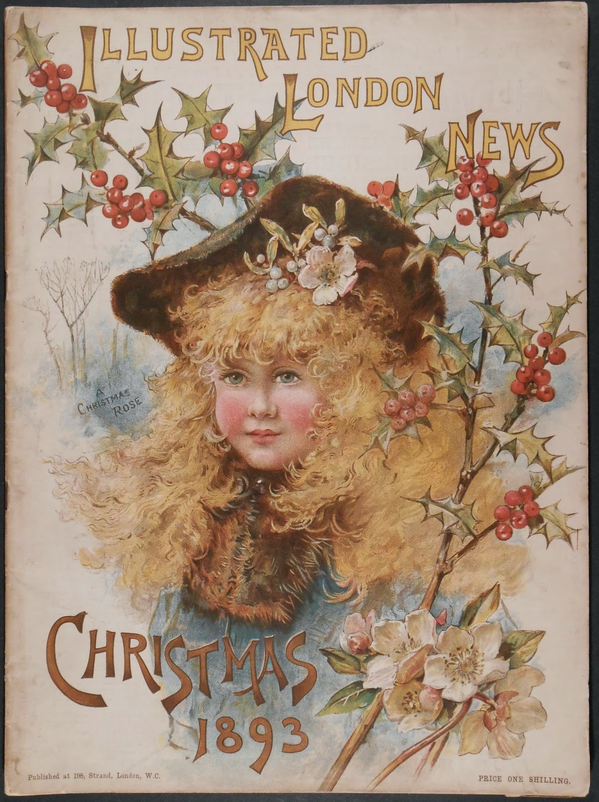 The cover for Illustrated London News, Christmas 1893. The cover features a chromolithograph illustration of a blonde girl in a hat, framed and backed by branches of holly and white Christmas roses (hellebore).