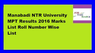 Manabadi NTR University MPT Results 2016 Marks List Roll Number Wise List