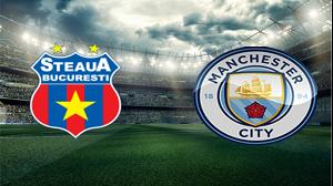 Steaua Bucuresti vs Manchester City