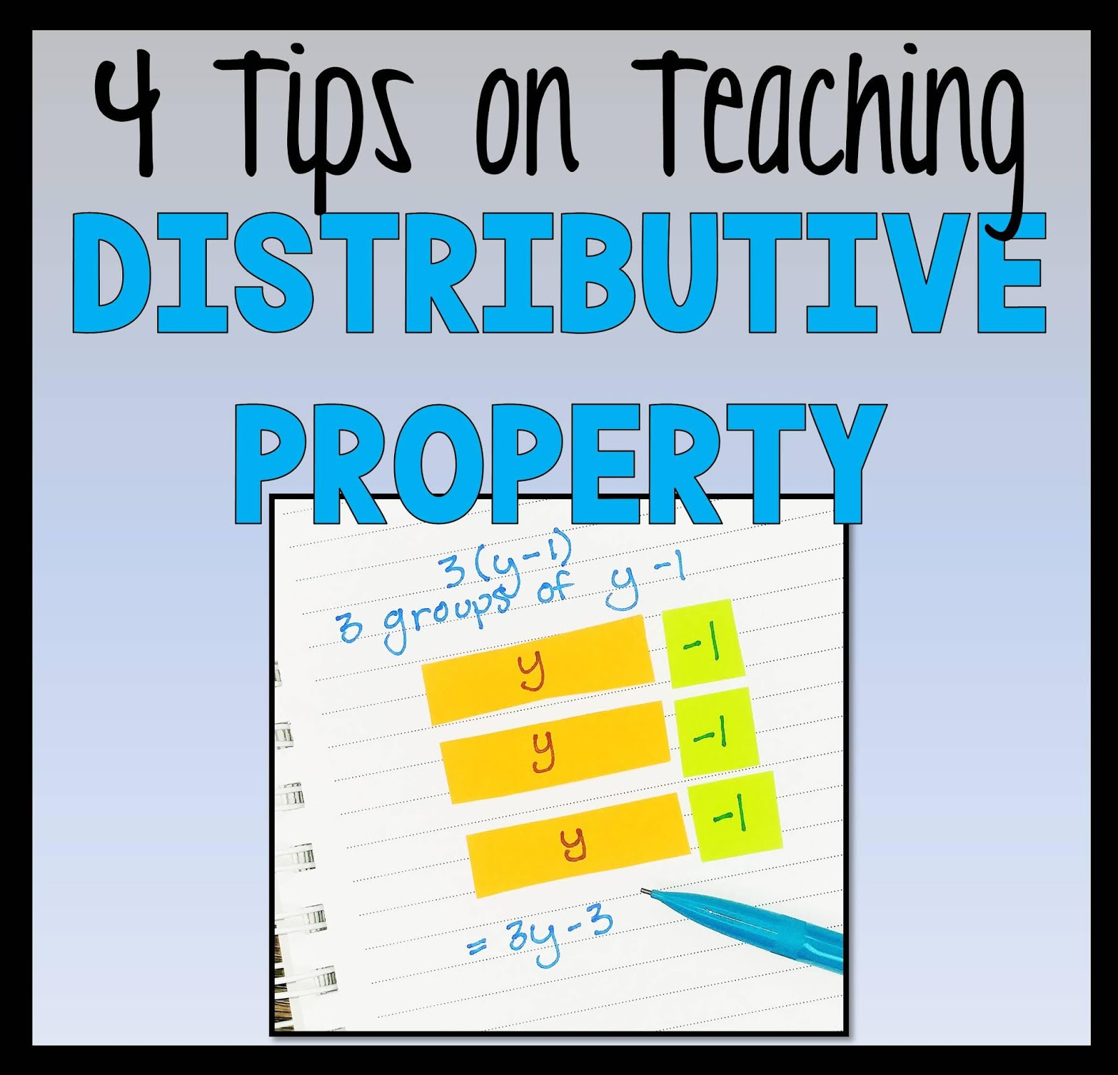 4 Tips On Teaching The Distributive Property