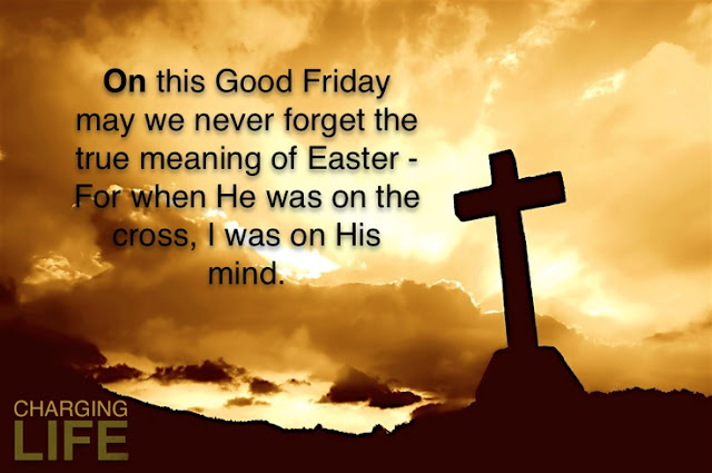 Latest Inspirational Good Friday Quotes 2018 || Good Friday Wishes Quotes And Sayings