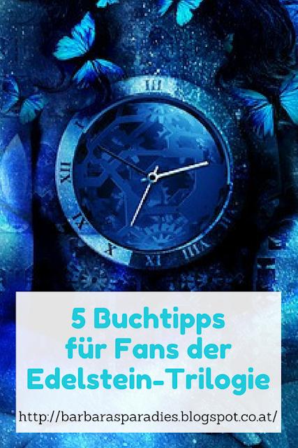 5 Buchtipps für Fans der Edelstein-Trilogie