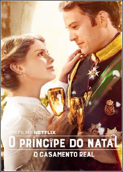 O Príncipe do Natal: O Casamento Real Dublado