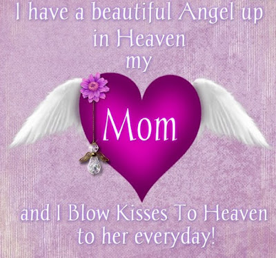 Moms In Heaven On Mother's Day