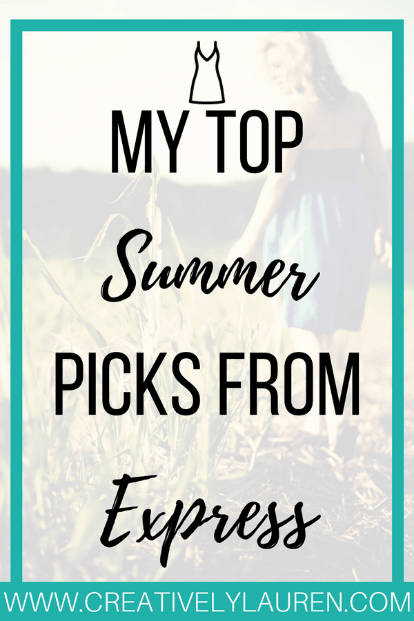 My Top Summer Picks From Express