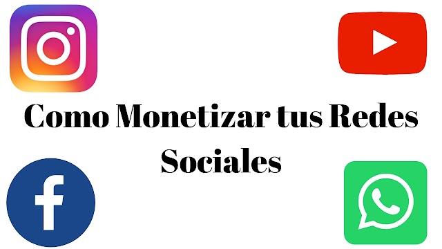 Curso de como Monetiza tus Redes Sociales