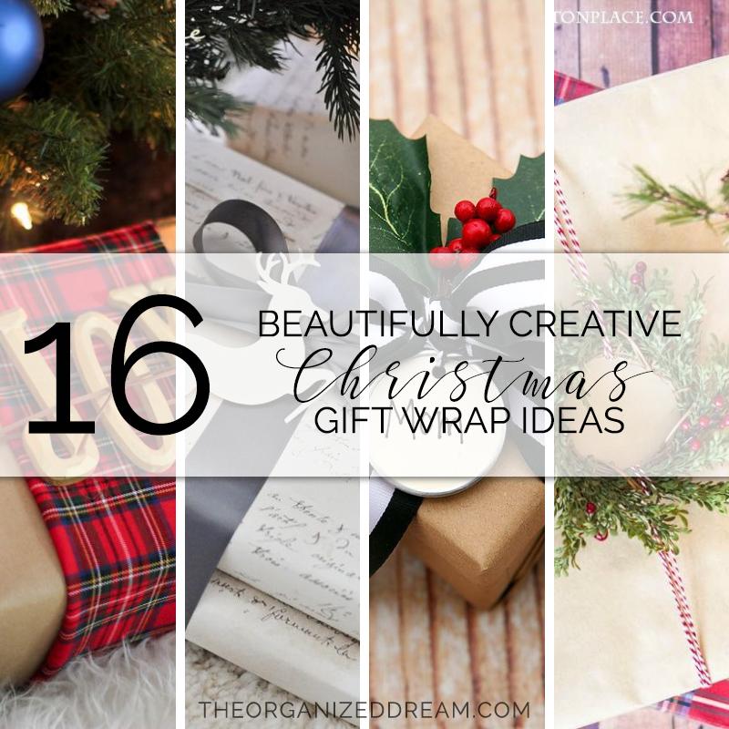 16 Beautifully Creative Christmas Gift Wrap Ideas - The Organized Dream