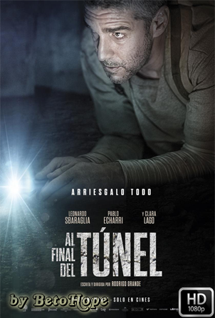 Al Final Del Tunel [1080p] [Latino] [MEGA]