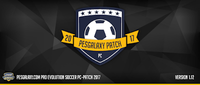 Update Patch PES 2017 Terbaru dari PES Galaxy Patch 1.12