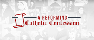 Mere Protestant Confession Reclaims the word Catholic