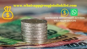 Insurance-Investment Adviser WhatsApp Group Join Link List