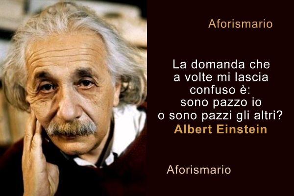 Aforismario Aforismi Frasi E Citazioni Di Albert Einstein