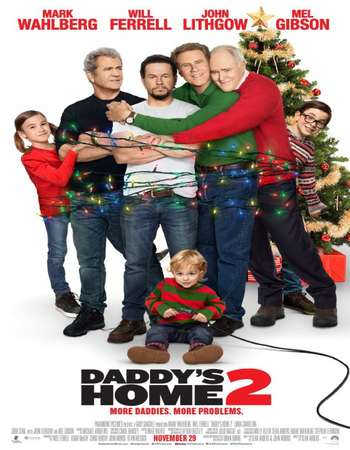 Daddy's Home 2 2017 Full English Movie BRRip Download