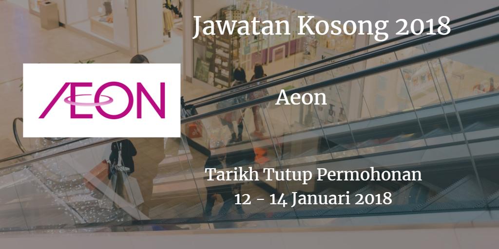 Jawatan Kosong AEON MALL BANDAR DATO' ONN dan AEON MALL BUKIT INDAH 12 -14 Januari 2018
