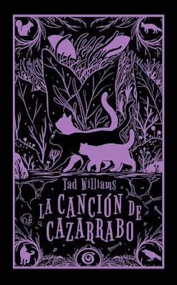 LA CANCION DE CAZARRABO. Tad Williams (Ediciones B | Sin Límites - 17 Mayo 2017) LITERATURA JUVENIL FANTASIA | Comprar PORTADA NUEVA EDICION