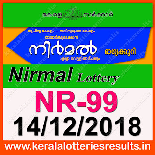 "KeralaLotteriesresults.in, ""kerala lottery result 14 12 2018 nirmal nr 99"", nirmal today result : 14-12-2018 nirmal lottery nr-99, kerala lottery result 14-12-2018, nirmal lottery results, kerala lottery result today nirmal, nirmal lottery result, kerala lottery result nirmal today, kerala lottery nirmal today result, nirmal kerala lottery result, nirmal lottery nr.99 results 14-12-2018, nirmal lottery nr 99, live nirmal lottery nr-99, nirmal lottery, kerala lottery today result nirmal, nirmal lottery (nr-99) 14/12/2018, today nirmal lottery result, nirmal lottery today result, nirmal lottery results today, today kerala lottery result nirmal, kerala lottery results today nirmal 14 12 18, nirmal lottery today, today lottery result nirmal 14-12-18, nirmal lottery result today 14.12.2018, nirmal lottery today, today lottery result nirmal 14-12-18, nirmal lottery result today 14.12.2018, kerala lottery result live, kerala lottery bumper result, kerala lottery result yesterday, kerala lottery result today, kerala online lottery results, kerala lottery draw, kerala lottery results, kerala state lottery today, kerala lottare, kerala lottery result, lottery today, kerala lottery today draw result, kerala lottery online purchase, kerala lottery, kl result,  yesterday lottery results, lotteries results, keralalotteries, kerala lottery, keralalotteryresult, kerala lottery result, kerala lottery result live, kerala lottery today, kerala lottery result today, kerala lottery results today, today kerala lottery result, kerala lottery ticket pictures, kerala samsthana bhagyakuri"