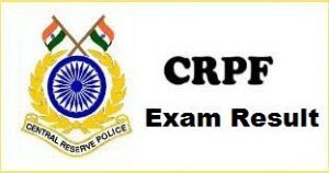 CRPF Result Check Online Constable GD/ Rifleman Merit List - Now