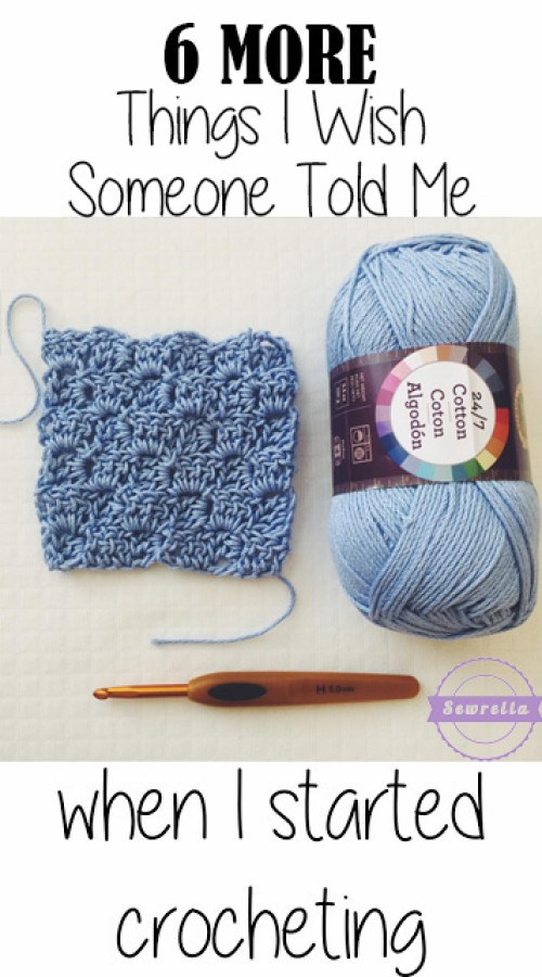 Things I Wish I Knew When I Started Crocheting