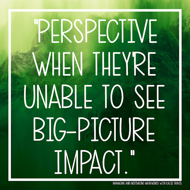 Lord, give my students perspective when they're unable to see big-picture impact.