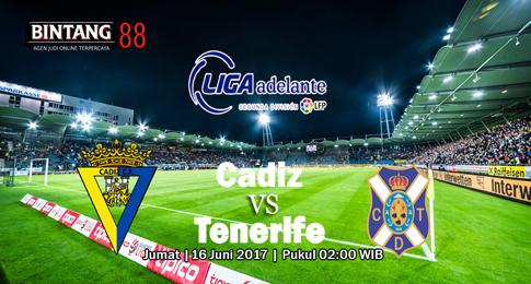 Prediksi Skor Cadiz vs Tenerife 16 Juni 2017