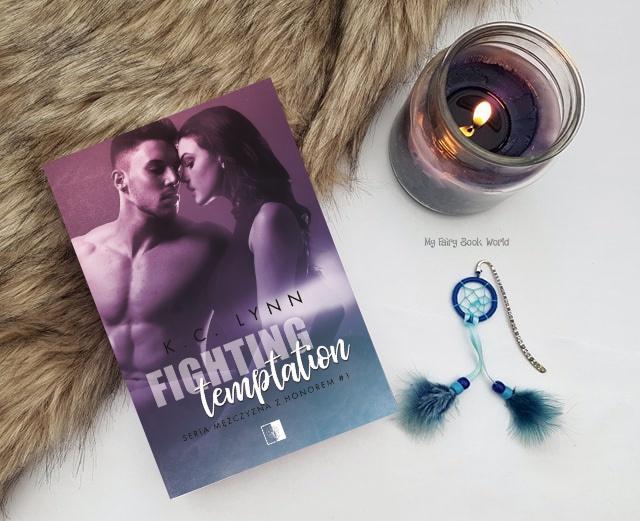 Nastoletnia miłość, drugie szanse, przyjaźń i braterstwo. || K.C.Lynn - Fighting Temptation