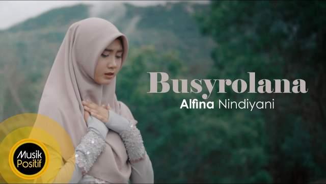 Lirik Lagu Busyrolana - Alfina Nindiyani dan Artinya