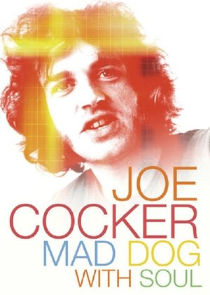 Poster Joe Cocker: Mad Dog with Soul 2017