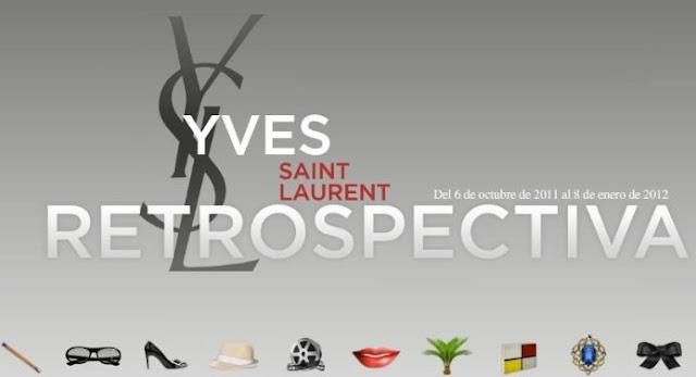 EXPOSICIÓN: YSL RETROSPECTIVA. Madrid – Del 6 de octubre de 2011 al 8 de enero de 2012.